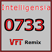 0733 - Intelligensia VFT remix